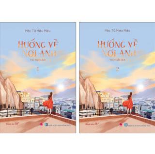 Hướng Về Nơi Anh (Bộ 2 Tập) ebook PDF EPUB AWZ3 PRC MOBI