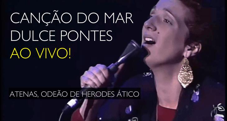 Brutal! Dulce Pontes (ao vivo) em Atenas «Canção do Mar»