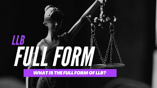 What Is The Full Form Of LLB?