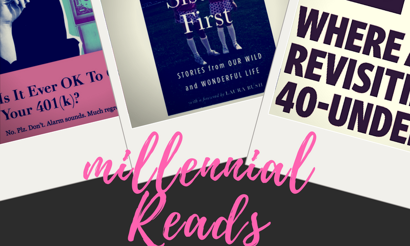 Books (and articles) for Millennials to Read