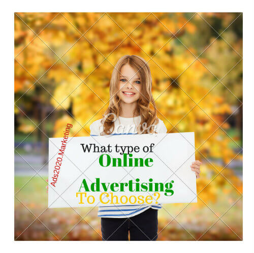 What type of-online-advertising-to-choose-Ads2020.Marketing-500x498