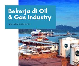 Bekerja di Oil & Gas Industry (Part-3), Kontribusi untuk Kilang di Pesisir Selatan Jawa