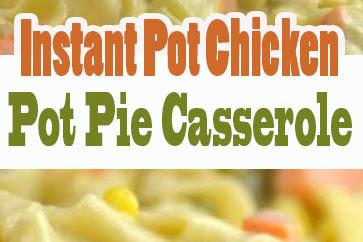 Instant Pot Chicken Potpie Tastes Creamy and Delicious