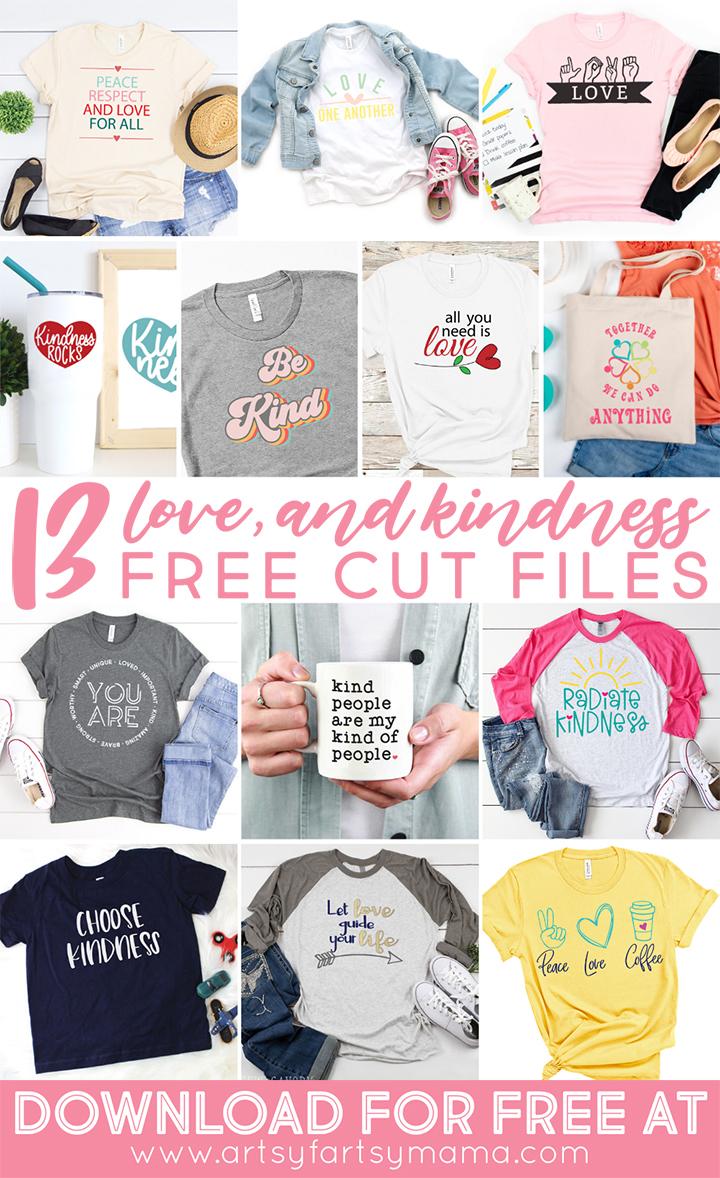13 FREE Love & Kindness Cut Files