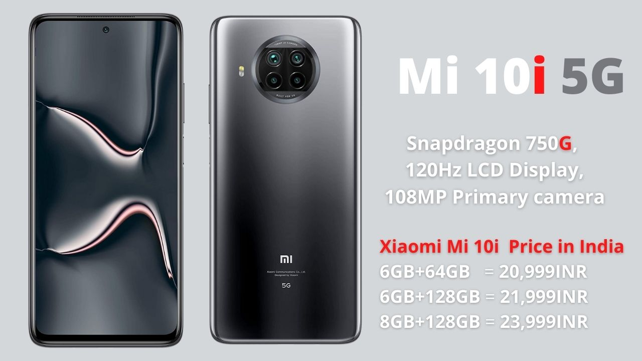Xiaomi Mi 10i - Price in India, Full Specifications & Features