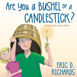 Are You a Bushel or a Candlestick?