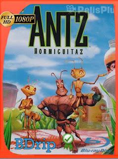 Antz: Hormiguitaz (1998)BDRIP1080pLatino [GoogleDrive] SilvestreHD