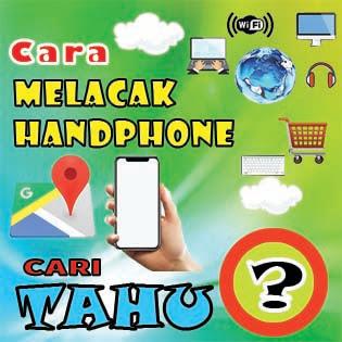 Cara melacak handphone orang lain dengan berbagai cara yang mudah