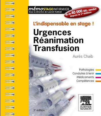 L'indispensable en stage ! Urgences réanimation transfusion pdf