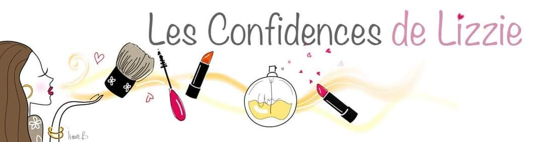 Les confidences de Lizzie, blog beauté et bien-être
