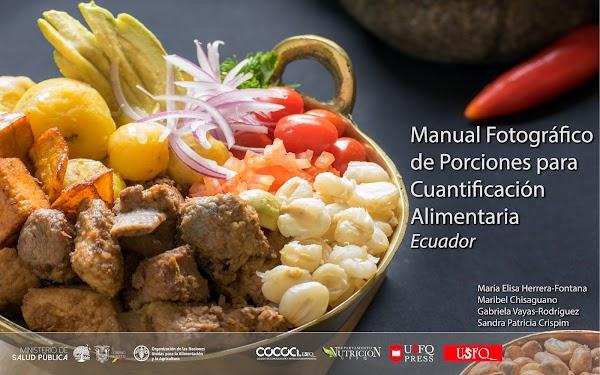 """Ecuador ya cuenta con su primer """"Manual Fotográfico de Porciones para Cuantificación Alimentaria"""""""