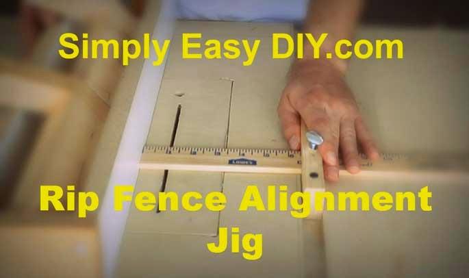 Simply Easy Diy Diy Rip Fence Alignment Jig