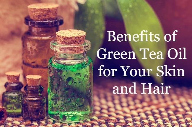 Benefits of green tea oil