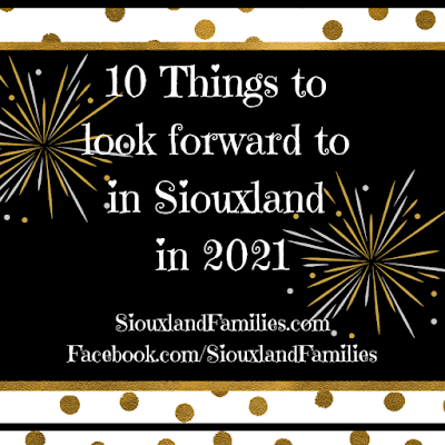 "a black backround with gold and silver fireworks and gold polka dots on a white accent strip. words share the post title, ""10 Things to Look Forward to In Siouxland in 2021"""