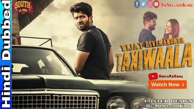 Taxiwala (Taxiwaala) Hindi Dubbed Full Movie Download - Taxiwala movie in Hindi Dubbed new movie watch movie online website Download