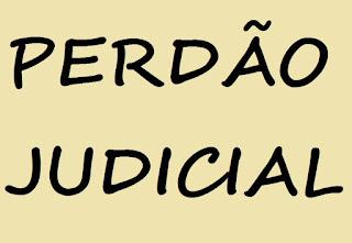 PERDÃO JUDICIAL: NATUREZA JURÍDICA, SENTENÇA, PUNIBILIDADE