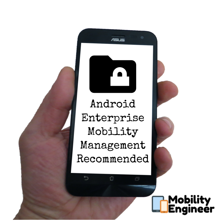 Google's Recommended Enterprise Mobility Management for Android