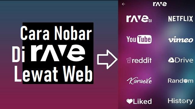 Cara Nobar Di Rave Lewat Web
