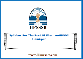 Syllabus For The Post Of Fireman-HPSSC Hamirpur