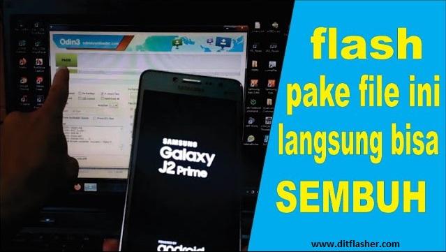 [100% Work Tested] Cara Flash Samsung J2 Prime SM-G532G/DS Bootloop Via Odin