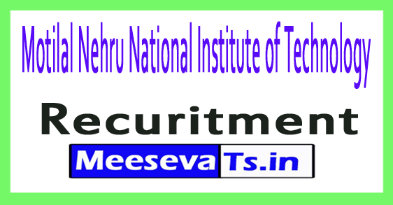 Motilal Nehru National Institute of Technology MNNIT Allahabad Recruitment Notification 2017