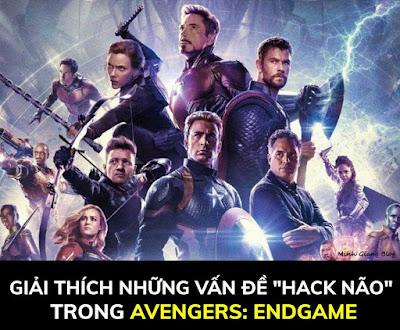 """Giải Thích Những Vấn Đề """"Hack Não"""" Trong Avengers End Game"""