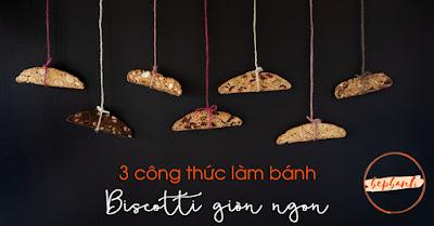 3 công thức làm bánh Biscotti 4