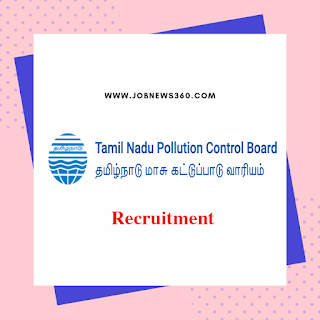 TNPCB Recruitment 2020 for Assistant Engineer, Environmental Scientist, Assistant & Typist