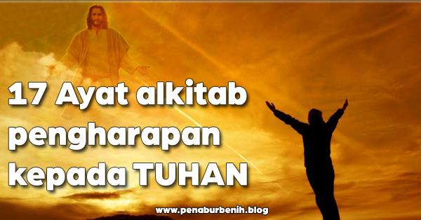 17 Ayat alkitab pengharapan kepada TUHAN