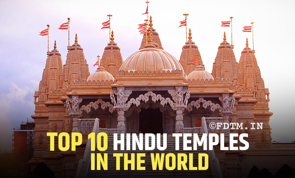 Top 10 Hindu Temples In The World