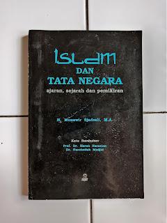 Islam dan Tata Negara: Ajaran, Sejarah dan Pemikiran