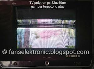 mengatasi tv polytron uslim gambar setengah