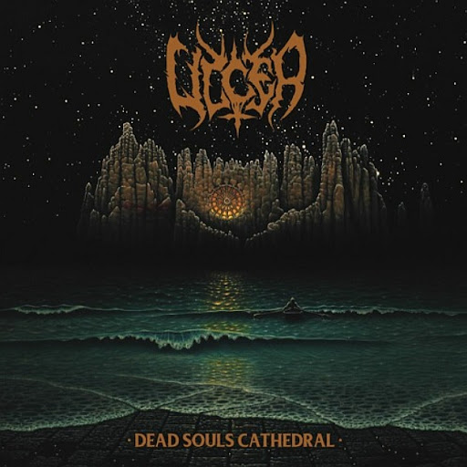 """ULCER - """"DEAD SOULS CATHEDRAL"""""""