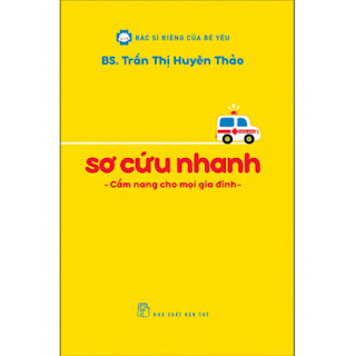 BSRCBY - Sơ Cứu Nhanh - Cẩm Nang Cho Mọi Gia Đình ebook PDF EPUB AWZ3 PRC MOBI