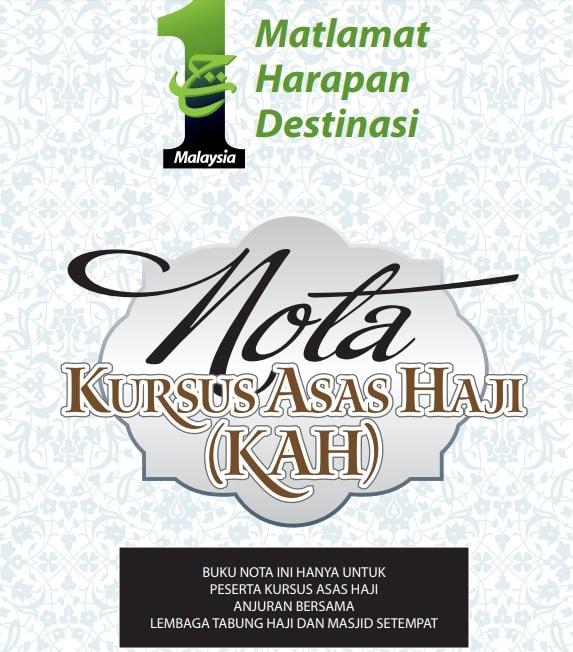 Jadual Kursus Asas Haji 2019 (KAH) & Nota Kursus Haji [FULL]