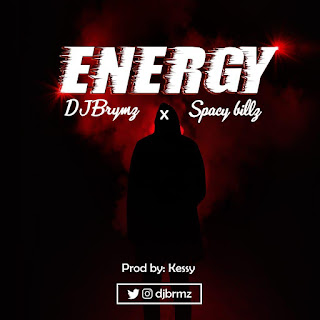 [MUSIC]: DjBrymz - Energy Ft. Spacy Billz x Kessy 1 590