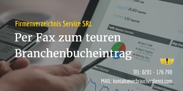 Firmenverzeichnis Service SRL: Per Fax zum teuren Branchenbucheintrag