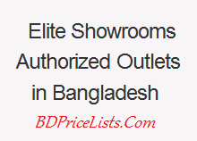 Elite Showrooms / Authorized Outlets Address in Bangladesh