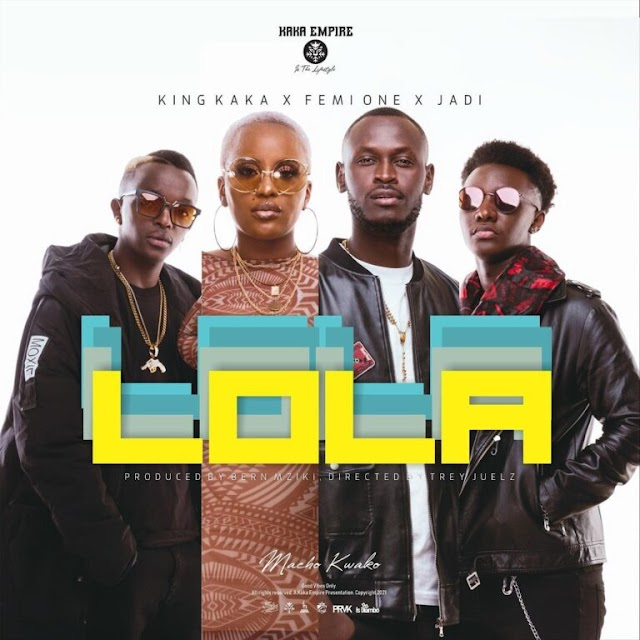 AUDIO | King Kaka Ft Femi One & Jadi - Lola | MP3 Download