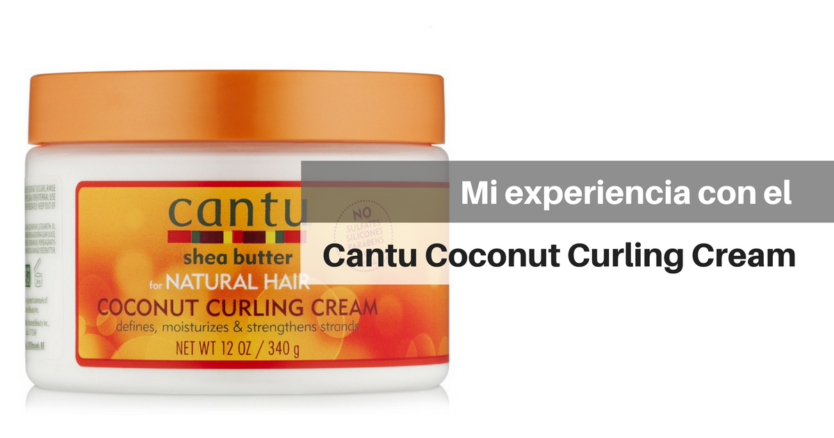 Cantu For Natural Hair Coconut Curling Cream Review