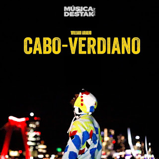 William Araujo - Cabo-Verdiano ( 2019 ) [DOWNLOAD]