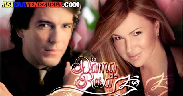 La Dama de Rosa - La exitosa novela de RCTV