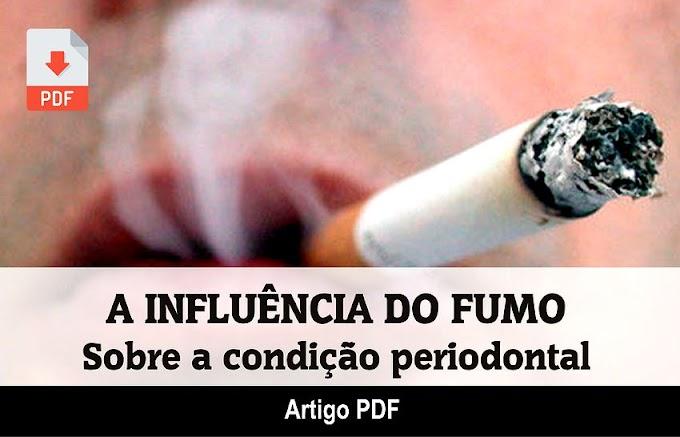 PDF: A influência do fumo sobre a condição periodontal