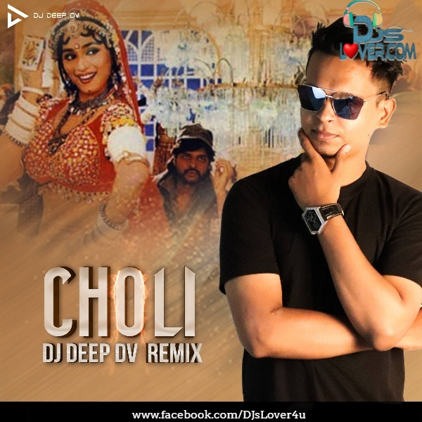 Choli Remix DJ Deep DV