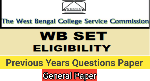 WB SET Previous Years General Paper | Previous Year Solved Paper