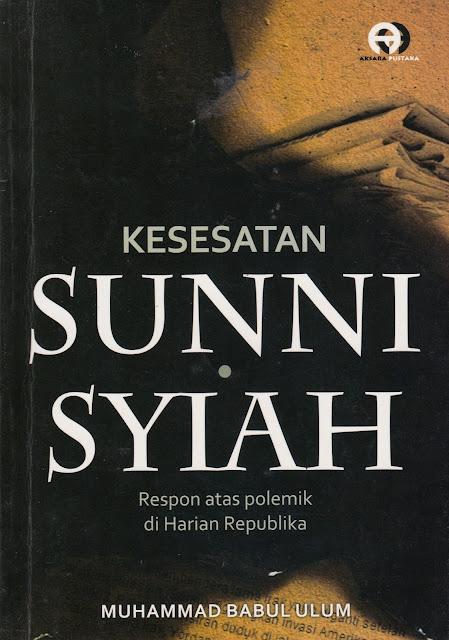 """Data dan Fakta Penyimpangan Syiah dalam Buku """"Kesesatan Sunni Syiah"""""""