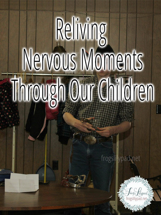 Reliving Nervous Moments Through Our Children