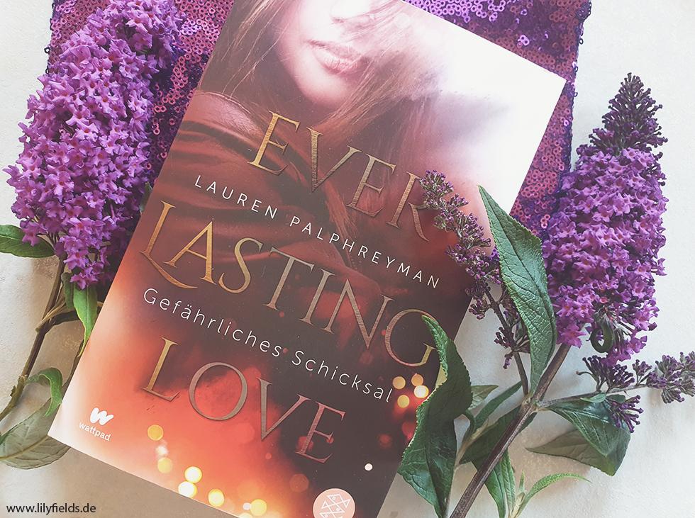 Buchvorstellung - Everlasting Love - Gefährliches Schicksal von Lauren Palphreyman