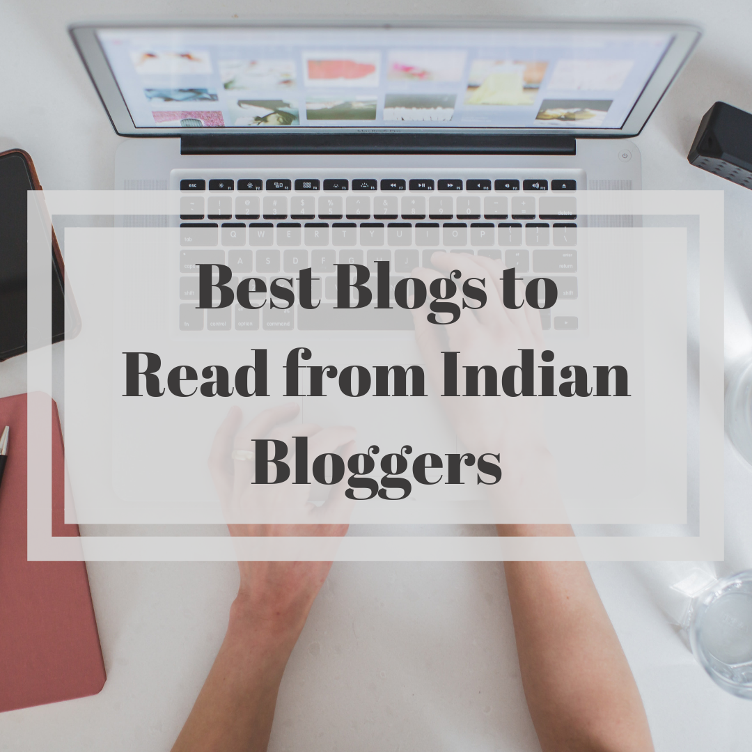 Blogs to read from Indian bloggers