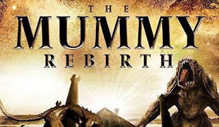 The Mummy Rebirth (2019)